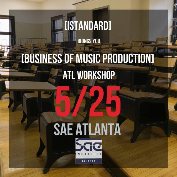 (May 25th) iStandard's Business of Music Production ATL Workshop