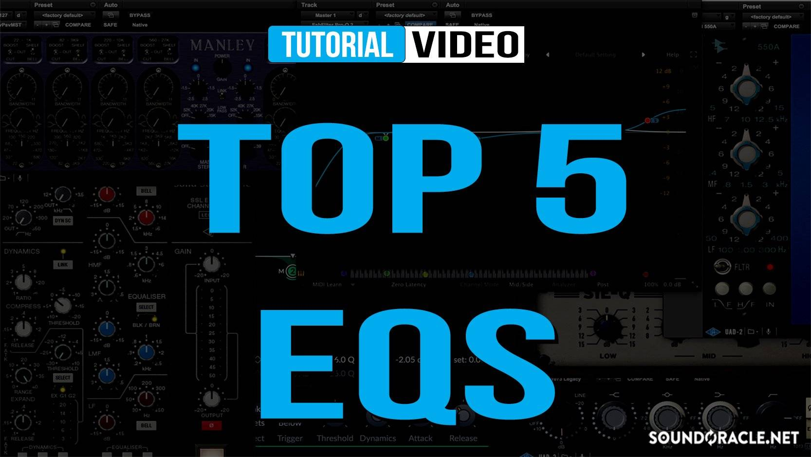 Top 5 Best EQ Plugins In The World Today | Sound Oracle