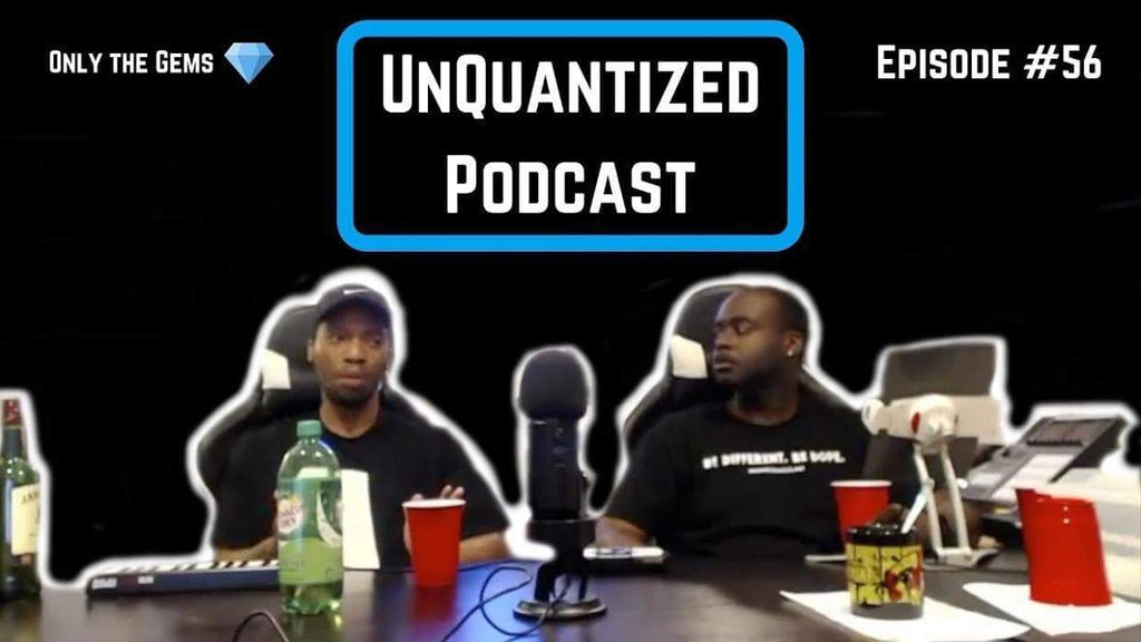 UnQuantized Podcast #56 (Only the Gems)