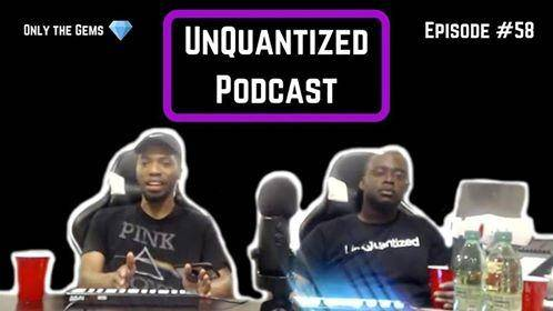 UnQuantized Podcast #58 (Only the Gems)