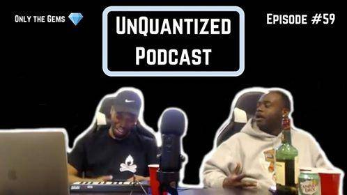 UnQuantized Podcast #59 (Only the Gems)
