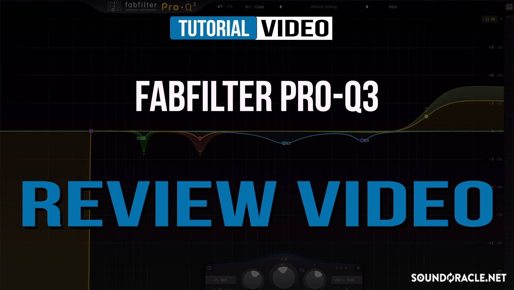 Review - FabFilter PRO-Q3 EQ Plugin | Sound Oracle Sound Kits