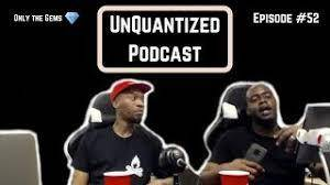 UnQuantized Podcast #52 (Only the Gems)
