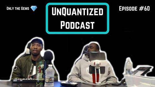 UnQuantized Podcast #60 (Only the Gems)