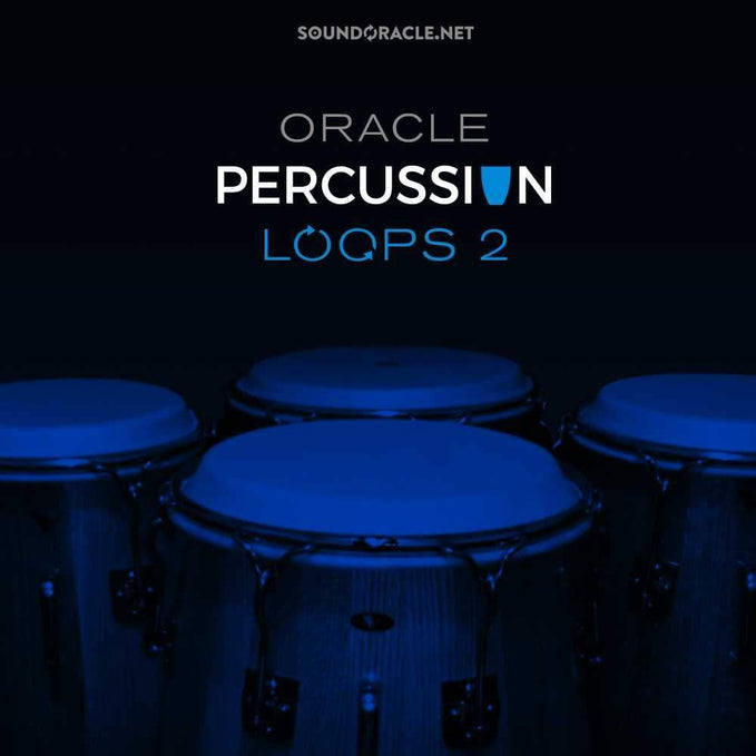 New Kit: The Oracle Percussion Loops 2