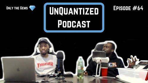 UnQuantized Podcast #64 (Only the Gems)