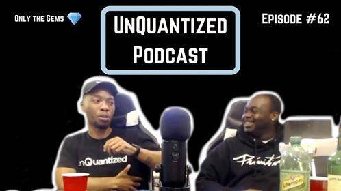 UnQuantized Podcast #62 (Only the Gems)
