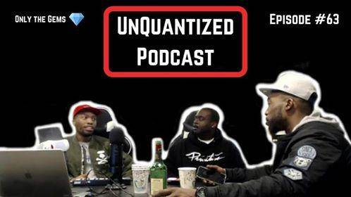 UnQuantized Podcast #63 (Only the Gems)