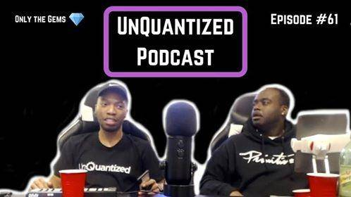 UnQuantized Podcast #61 (Only the Gems)
