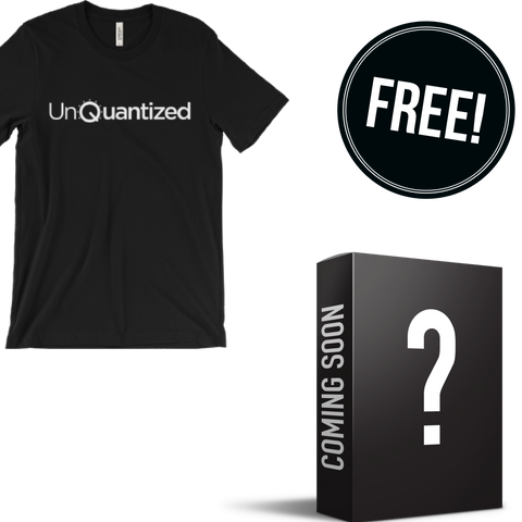 "Lock in your seat VIP Seats and we'll also give you a FREE ""UnQuantized"" T-shirt & Exclusive Kit."