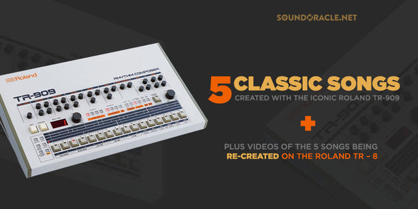 Classic Songs Created With The Iconic Roland TR – 909