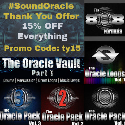 15% OFF EVERYTHING IN #SOUNDORACLE #Sounds, #LOOPS & Drums