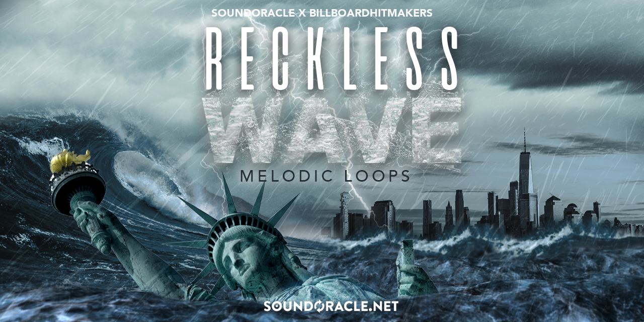 Reckless Wave – Sound Kit and Sample Pack by SoundOracle and Billboard Hit Makers