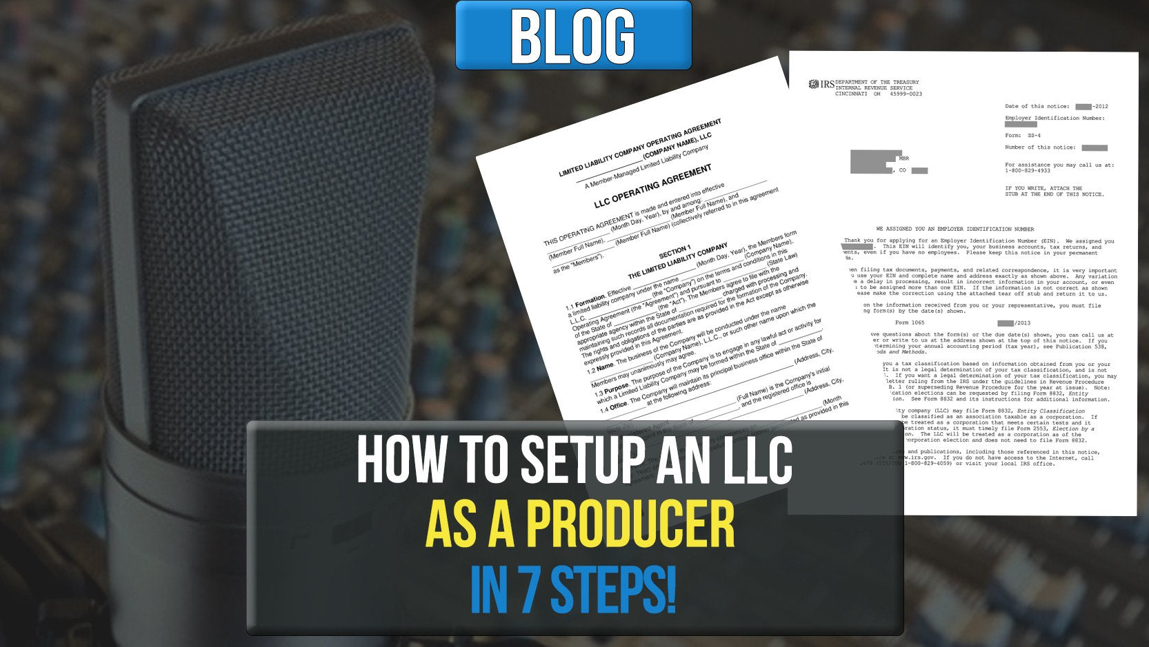 How To Start An LLC As A Producer In 7 Steps