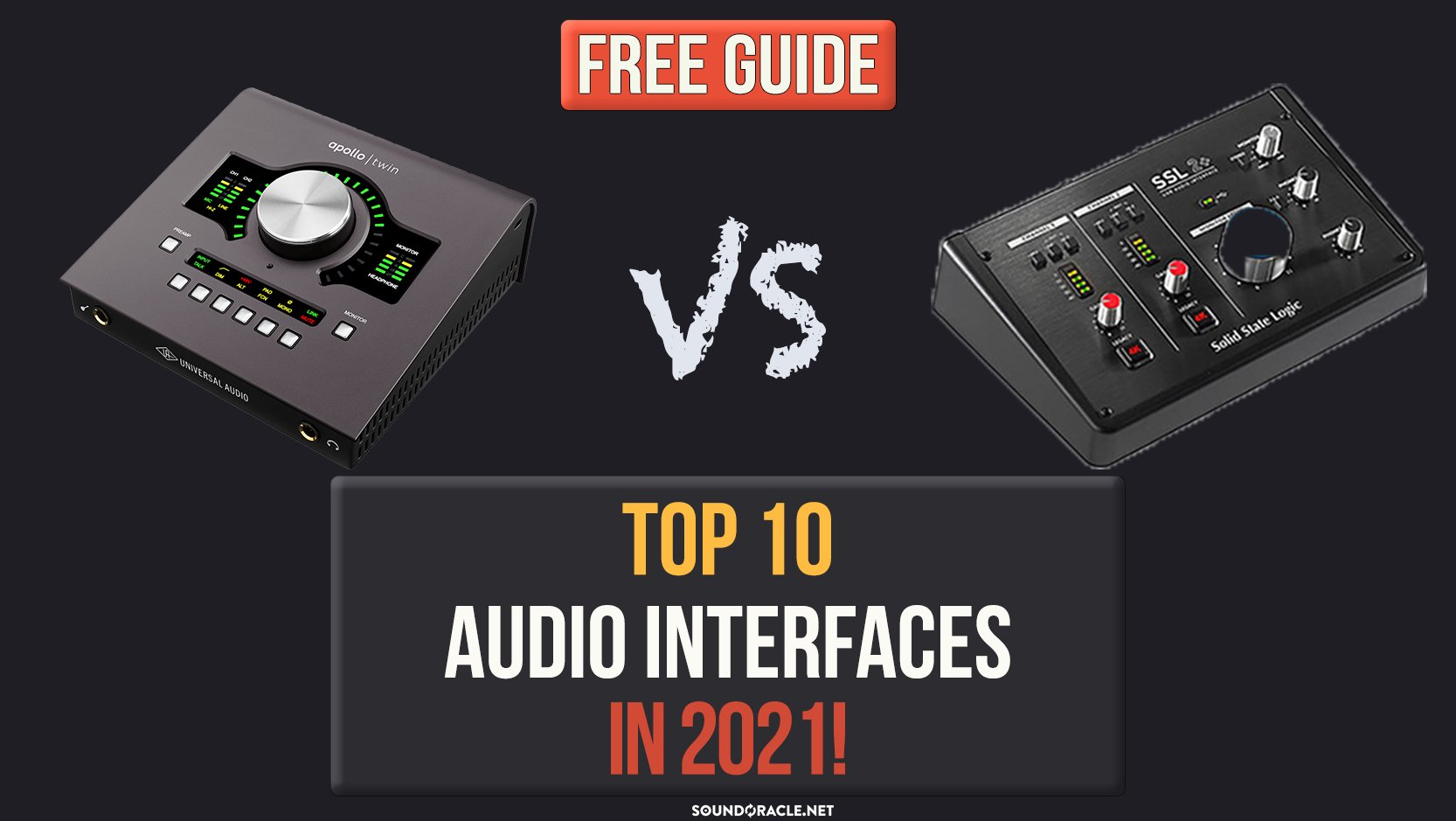 Top 10 Interfaces For Music Producers In 2021!