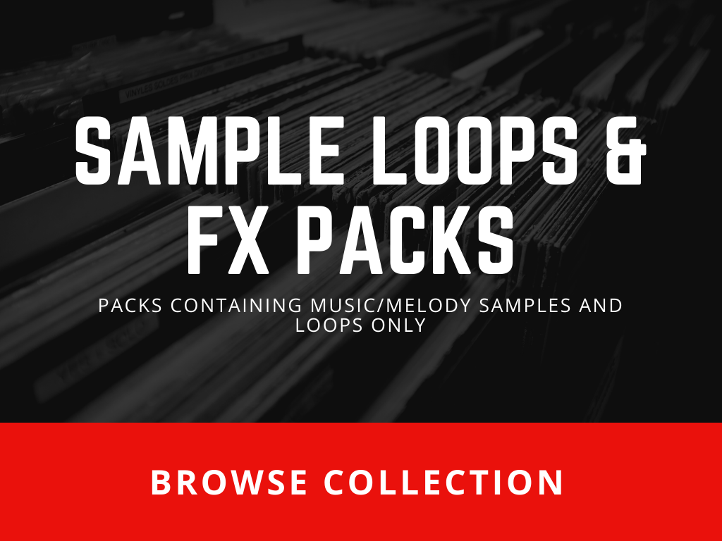 SAMPLE LOOPS and FX PACKS-Sound Packs containing Music and Melody Samples, and Loops only-Browse Collection
