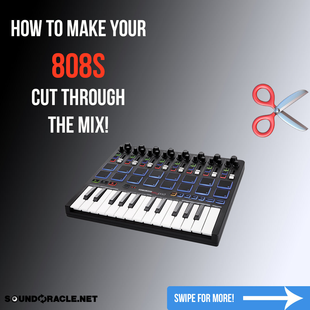 How To Make Your 808s Cut Through The Mix!