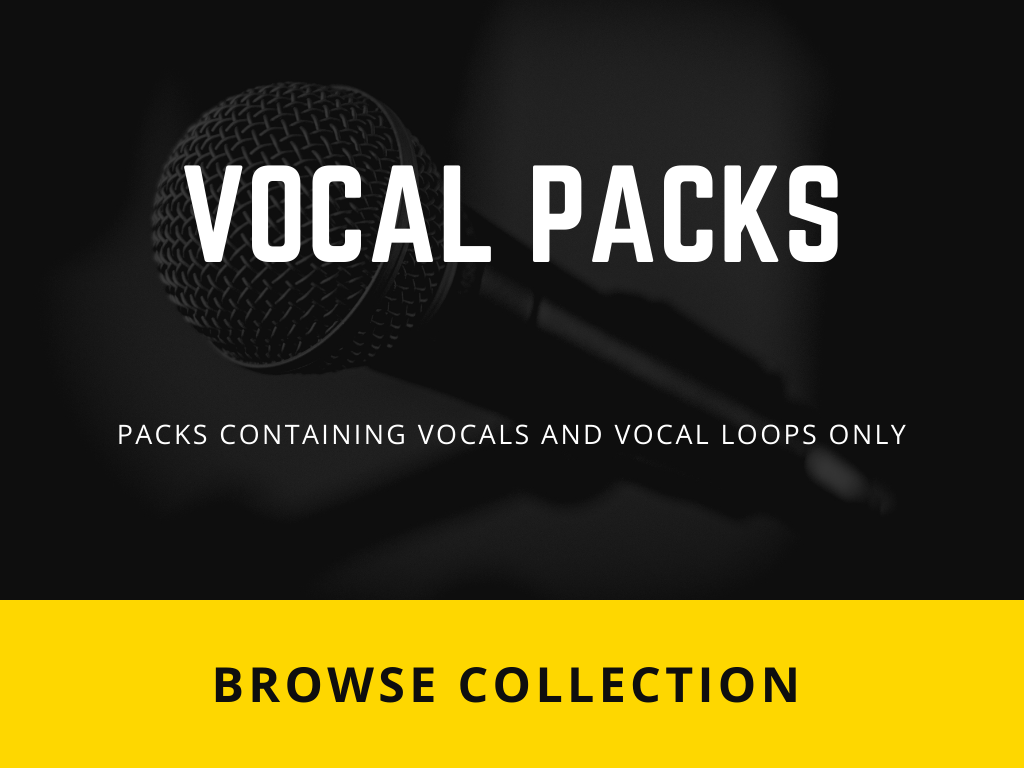 Packs containing Vocals & Vocal Loops only