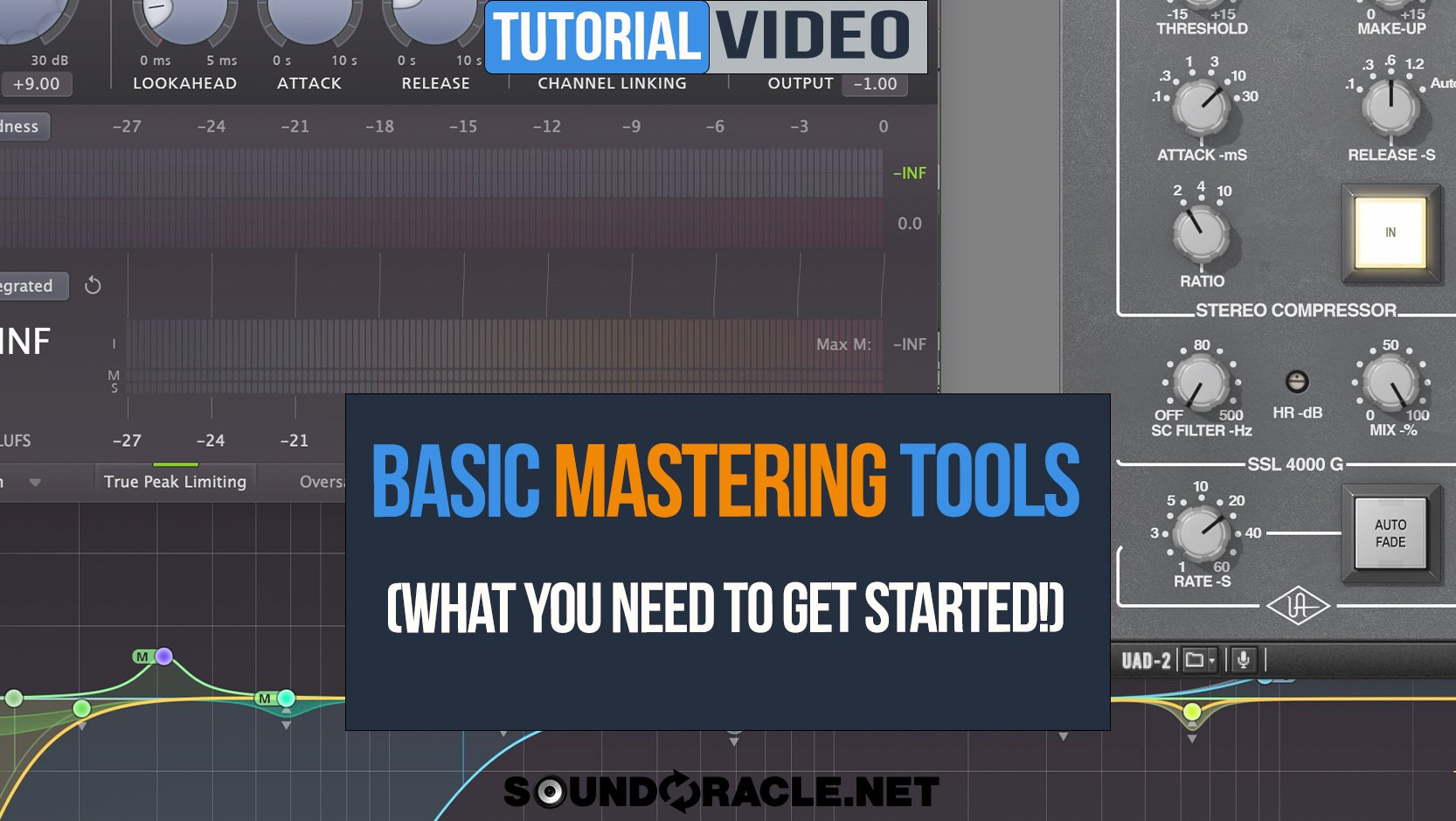 Basic Mastering Tools! (What You Need To Start)