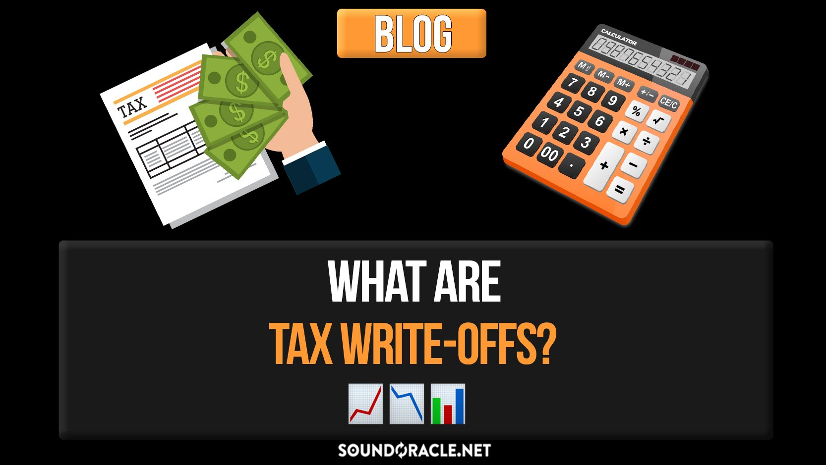 What Are Tax Write-Offs? ׀ SoundOracle.net