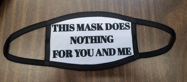 This mask does nothing
