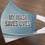 My mask saves lives