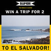 Win A Super Surf Trip For Two To El Salvador!
