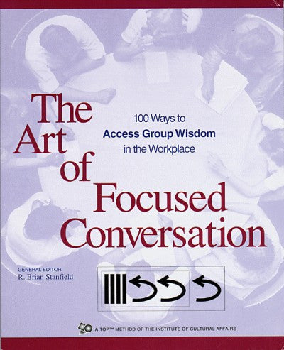 The Art of Focused Conversation (PDF)