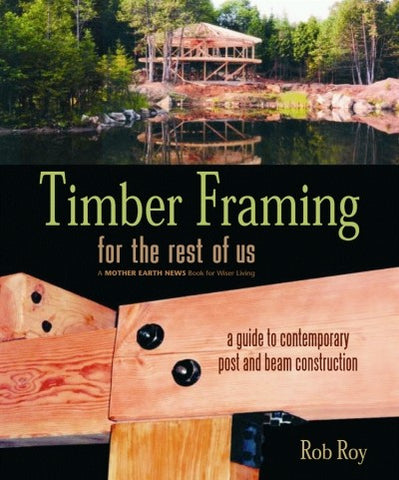 Timber Framing for the Rest of Us (EPUB)