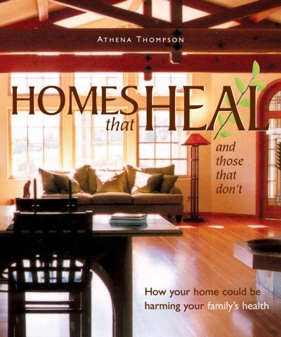 Homes That Heal (and those that don't)