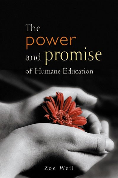 The Power and Promise of Humane Education (PDF)