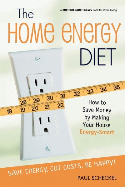The Home Energy Diet (PDF)