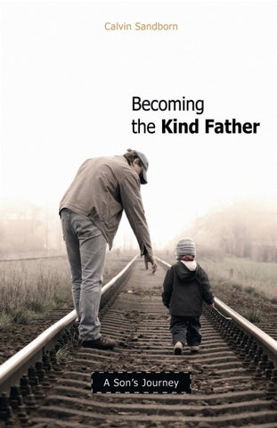 Becoming the Kind Father (PDF)