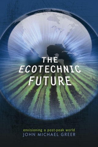 The Ecotechnic Future (EPUB)