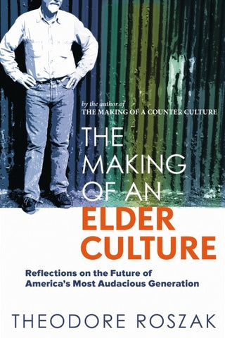 The Making of an Elder Culture (EPUB)