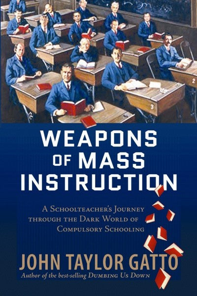 Weapons of Mass Instruction (EPUB)