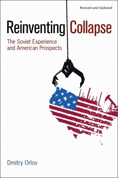 Reinventing Collapse (EPUB)