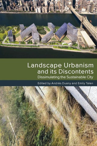 Landscape Urbanism and its Discontents (EPUB)