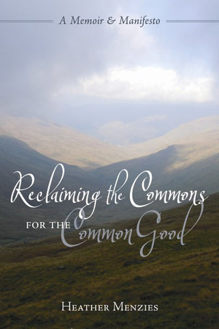 Reclaiming the Commons for the Common Good (EPUB)