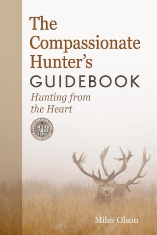 The Compassionate Hunter's Guidebook (EPUB)
