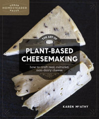 The Art of Plant-Based Cheesemaking (EPUB)