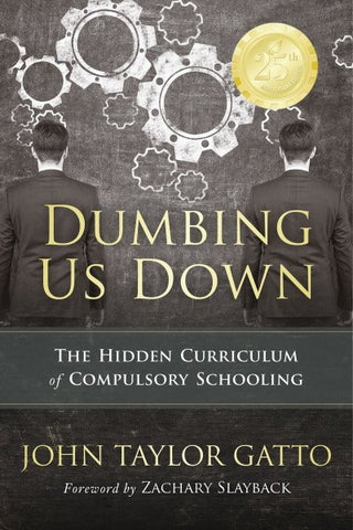 Dumbing Us Down - 25th Anniversary Hardback Edition