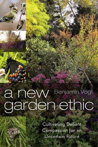 A New Garden Ethic (EPUB)