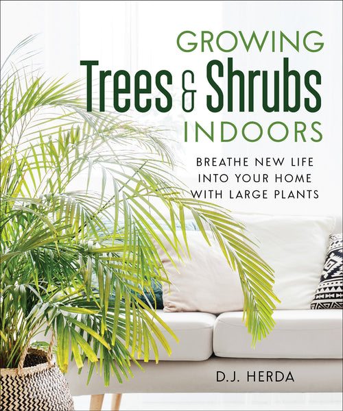 Growing Trees and Shrubs Indoors (EPUB)