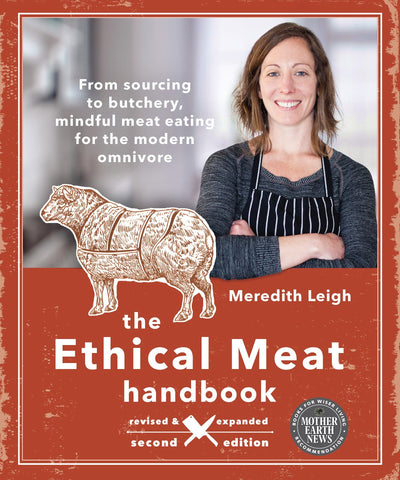 The Ethical Meat Handbook, Revised and Updated 2nd Edition (EPUB)