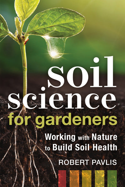 Soil Science for Gardeners (EPUB)