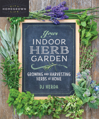 Your Indoor Herb Garden