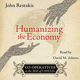 Humanizing the Economy (Audiobook)