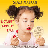 Not Just a Pretty Face (Audiobook)