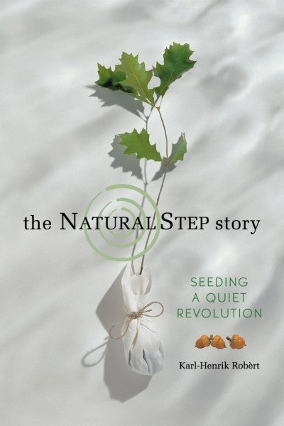 The Natural Step Story (PDF)
